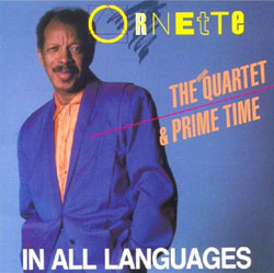 IN ALL LANGUAGES - Ornette Coleman