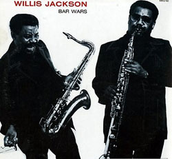 BAR WARS - Willis Jackson