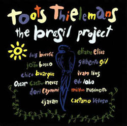 Toots Thielemans - The Brasil Project Vol. 1