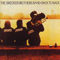 BACK TO BACK - Brecker Bros. Band