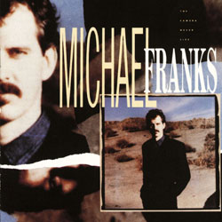 The Camera Never Lies - Michael Franks