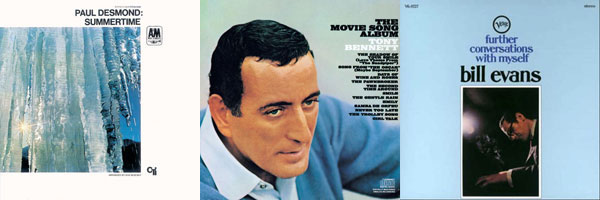 Paul Desmond - Summertime | Tony Bennett - The Movie Song Album | Bill Evans - Further Conversations with Myself