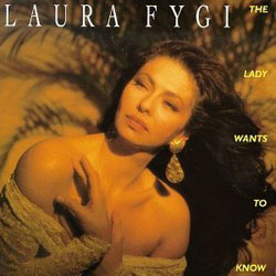 Laura Fygi: The Lady Wants to Know