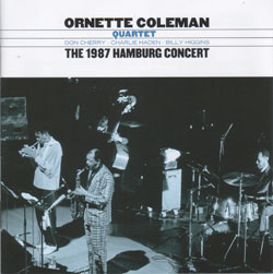 The 1987 Hamburg Concert - Ornette Coleman Quartet