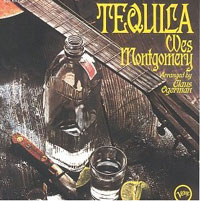 TEQUILA Wes Montgomery